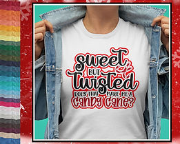 Sweet But Twisted Does That Make Me A Candy Cane? Christmas Design