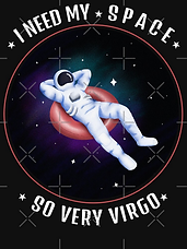 Spaceman, Spacesuit, Chilling in Space, I need My Space, So Very Virgo, Horoscope Birthdays Present, Virgo Season Gift Idea