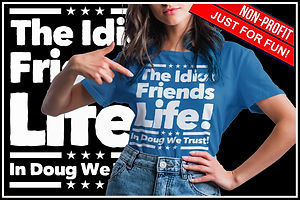 The Idiots Friends Life Ruftup Design.jp