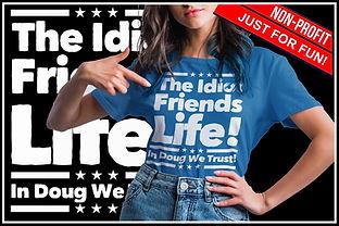 The Idiots Friends Life Ruftup Design.jp