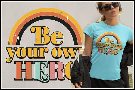Be Your Own hero ruftup designs.jpg