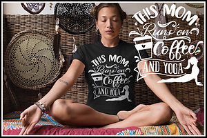 This Mom Runs On Coffee And Yoga White on Black Ruftup Designs Website Thumbnail advert.jp