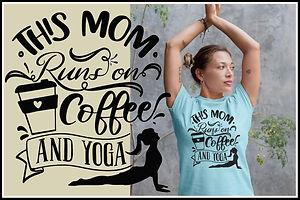 This Mom Runs On Coffee And Yoga Black Text Ruftup Designs Website Thumbnail advert.jpg