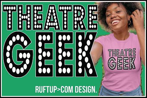 Theatre Geek Tee Ruftup Web Thumb .jpg