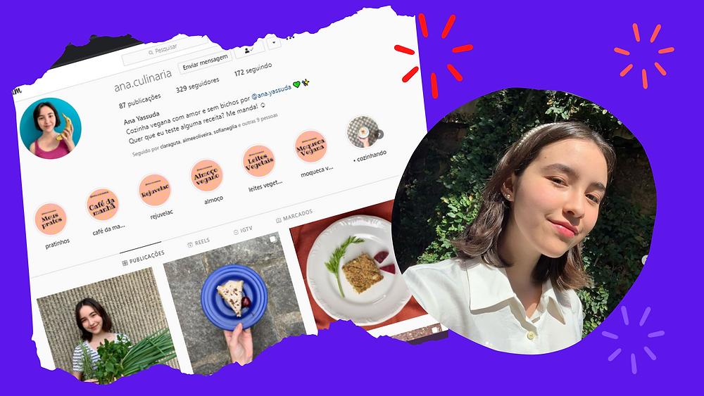 Banner com uma foto da autora e um print de sua página no instagram @ana.culinaria