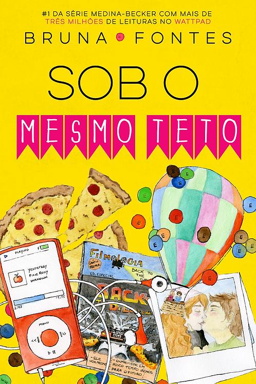 SOB O MESMO TETO