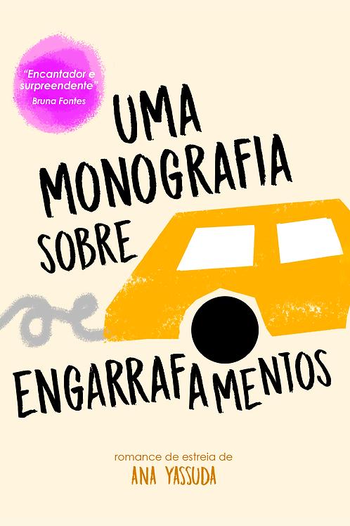 Uma monografia sobre engarrafamentos