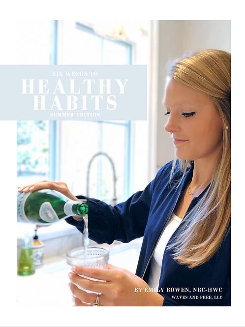 Six Weeks to Healthy Habits