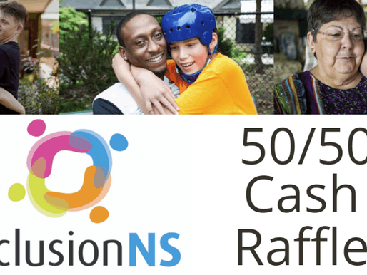 Inclusion NS 50/50 Cash Raffle Fundraiser