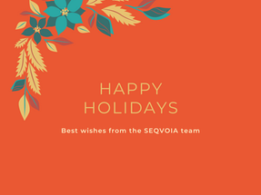 Happy Holidays - Season's Greetings from SEQVOIA