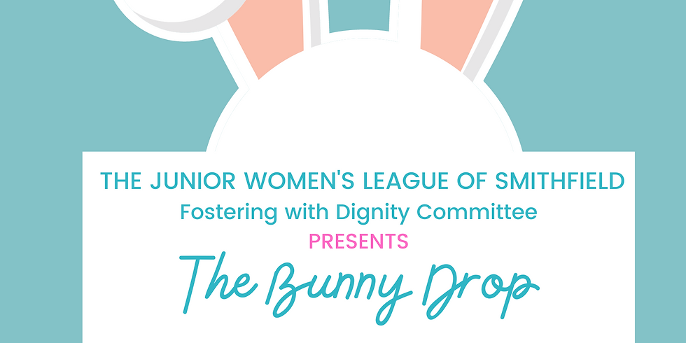 The Bunny Drop presented by JWL's Fostering with Dignity Committee