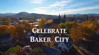 Celebrate Baker City, Oregon