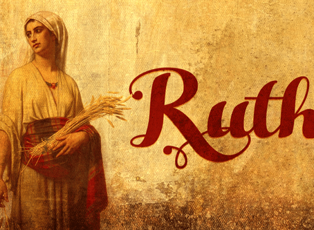 Ruth 4:18-22:  Ruth, Grandmother of David, and of Jesus the Messiah