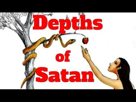 Revelation 2:24, 25:  The Depths of Satan