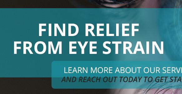 4 Tips for Eye Strain Relief