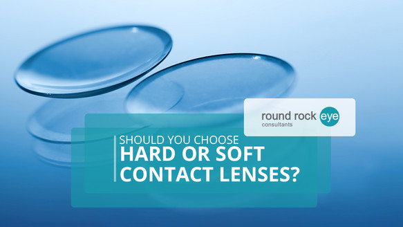 Soft or Gas-Permeable Contact Lenses?