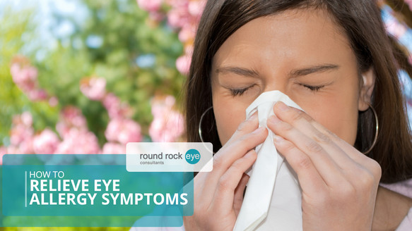 How to Relieve Eye Allergy Symptoms