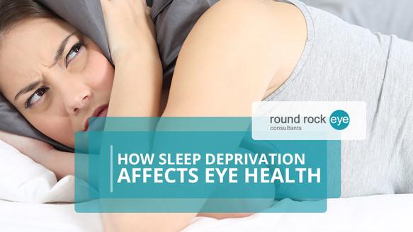 How Sleep Deprivation Affects Eye Health