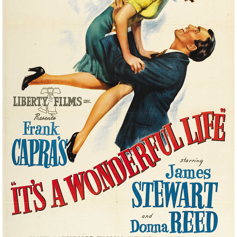 IT'S A WONDERFUL LIFE (1947) 75TH Anniversary Screening at the Electric Theater!