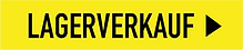 LAGERVERKAUF_BUTTON_RECHTECK_GELB_SCHWAR