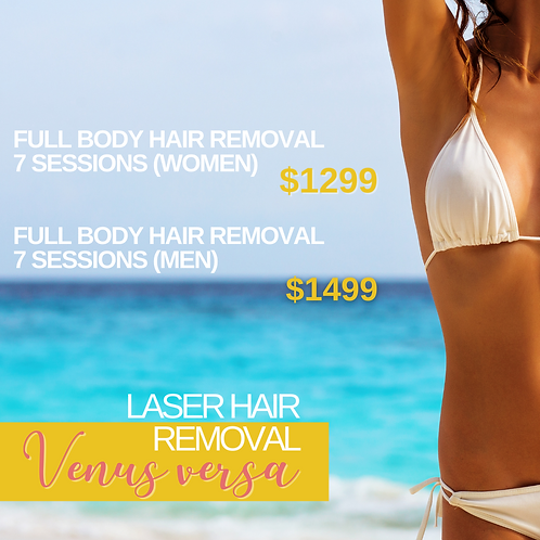 Full Body Laser Hair Removal_Venus Versa (For women)