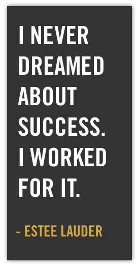 I worked for it...