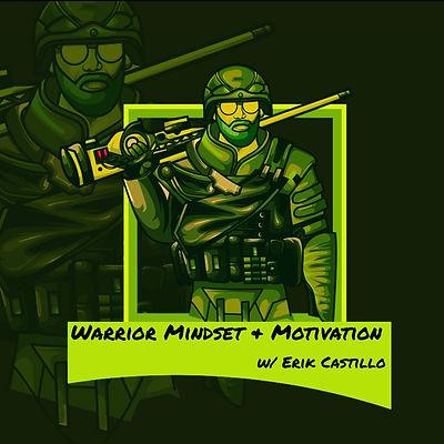 Warrior Mindset & Motivation