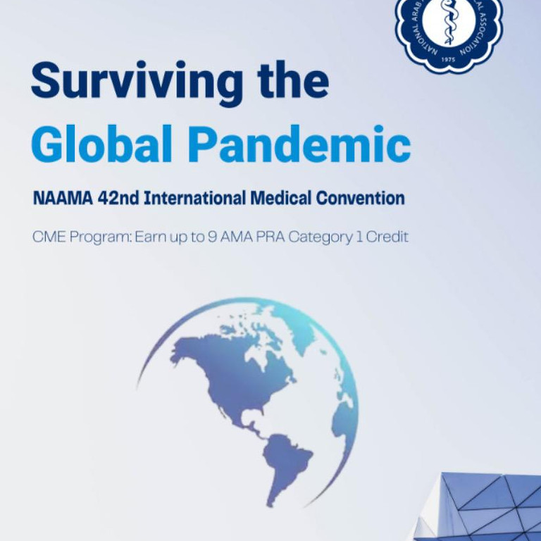Surviving the Global Pandemic - NAAMA 42nd International Medical Convention