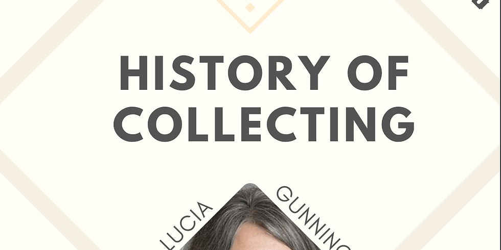 History of Collecting