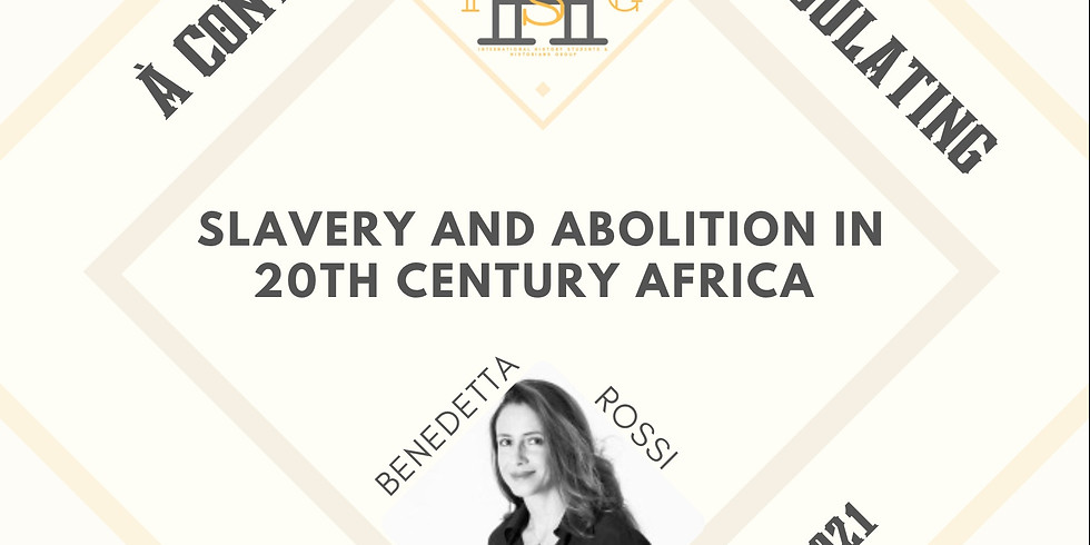 Slavery and Abolition in 20th century Africo