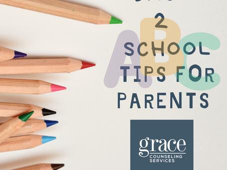 Back 2 School Tips for Parents
