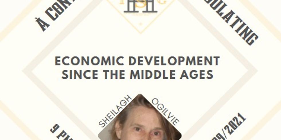 Economic Development Since The Middle Ages