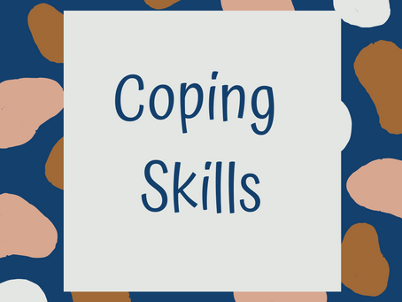 What's a Coping Skill?