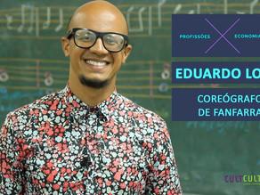 Coreógrafo de fanfarras: Conheça essa profissão com Eduardo Lopes