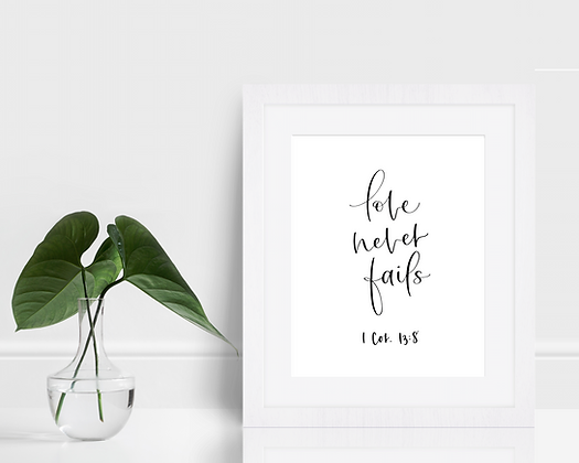 Love Never Fails Print | 1 Cor. 13:8 | Handlettered Bible Verses