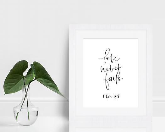 Love Never Fails Print | 1 Cor. 13:8 | Handlettered Bible Verses