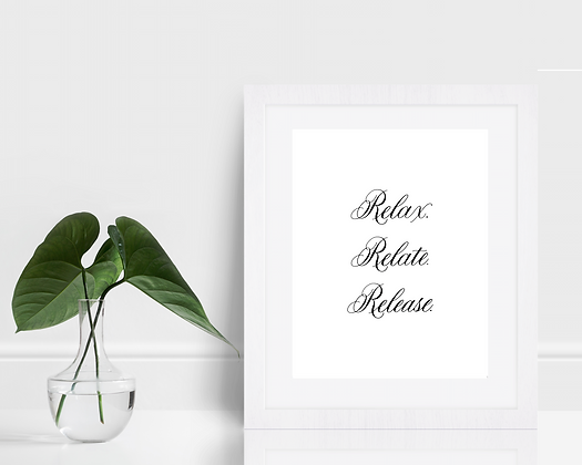 Relax Relate Release Calligraphy Print | Bathroom Wall Art | Relaxation