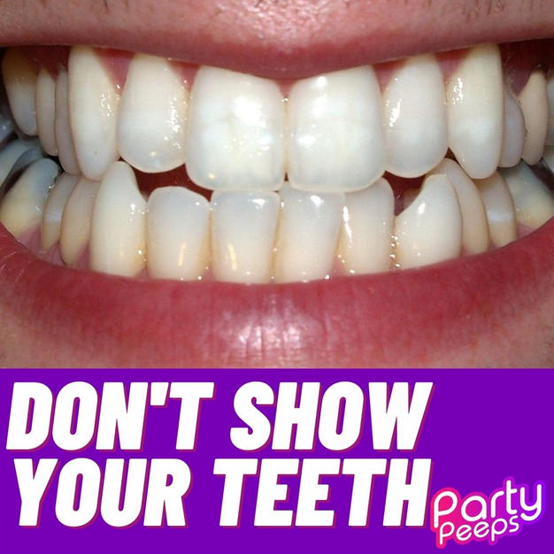 Don't Show Your Teeth