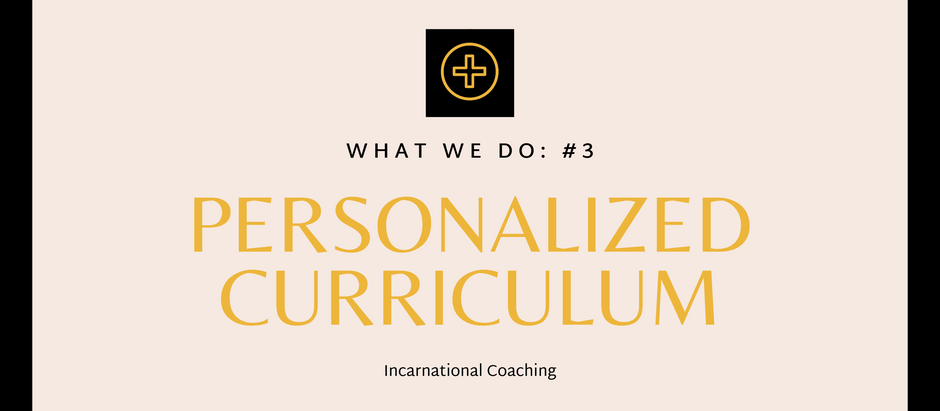 What We Do: Personalized Curriculum
