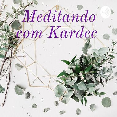 Meditando com Kardec.jpg
