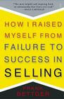 """Up Next for EntrepreNerds: Frank Bettger's Book """"How I Raised Myself from Failure to Suc"""