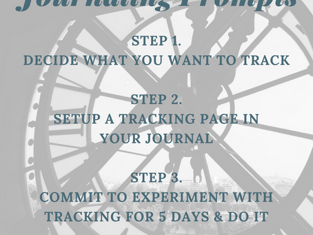 Three Simple Steps  to Use Your Journal for Tracking and Logging Things