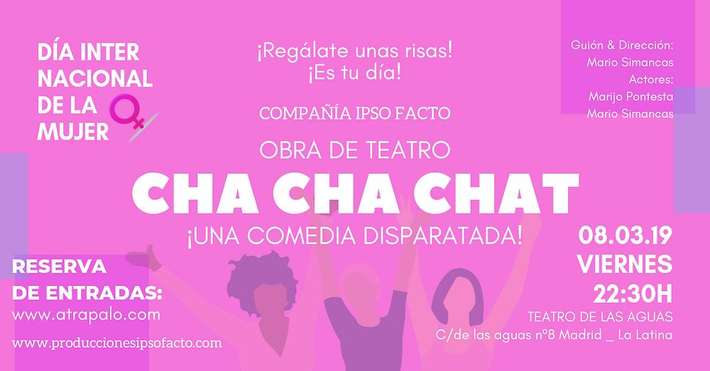 Cha Cha Chat en el día internacional de la mujer.