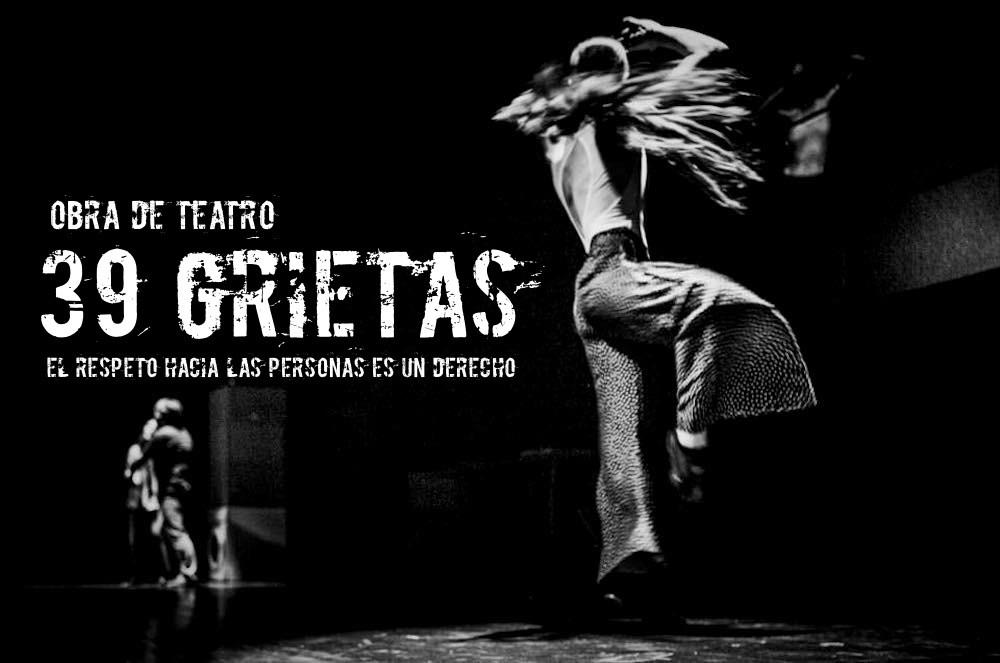 OBRA DE TEATRO 39 GRIETAS