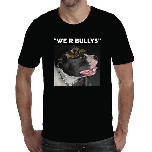 WE R BULLYS Design 3 (Unisex)