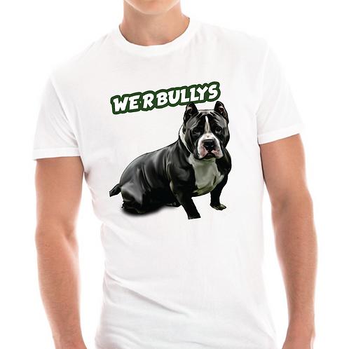 WE R BULLYS Design 1 (Unisex)