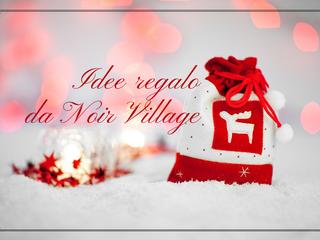 Le idee regalo di Natale da Noir Village a Pistoia
