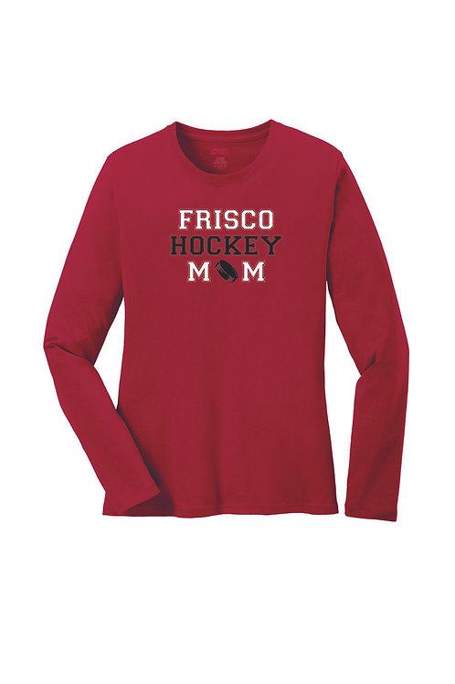 FRISCO HOCKEY MOM - Ladies Port & Company® Long Sleeve Core Cotton Tee