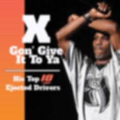 X Goin Give it to ya.jpg