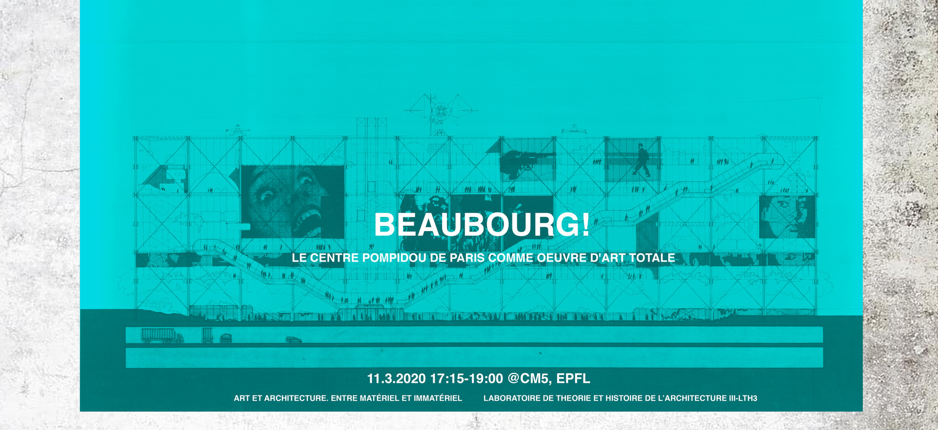 BEAUBOURG! LE CENTRE POMPIDOU DE PARIS COMME OEUVRE D'ART TOTALE